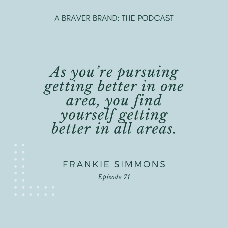 Frankie Simmons on Personal Development, Healing, & Magic | A Braver Brand with Kate K. McCarthy