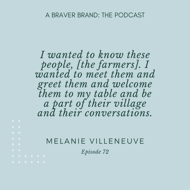 Melanie Villeneuve on Transparency, Hard Choices, & Why It's All About The Invitation | A Braver Brand with Kate K. McCarthy