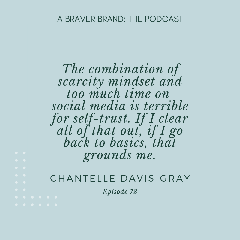 Chantelle Davis-Gray on Self-Trust and the Creative Journey | A Braver Brand with Kate K. McCarthy