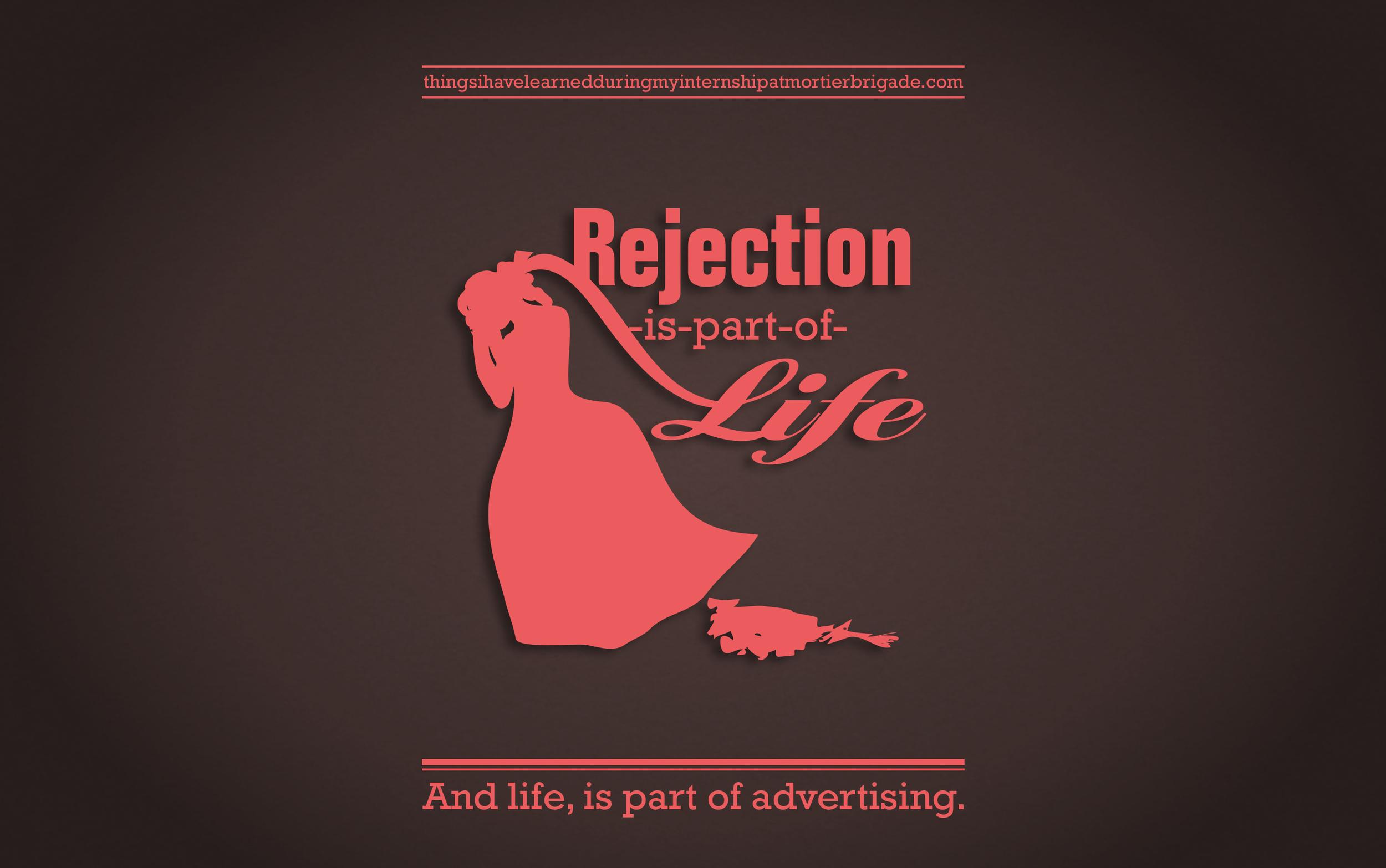 Brigadisms 15 rejection life.jpg