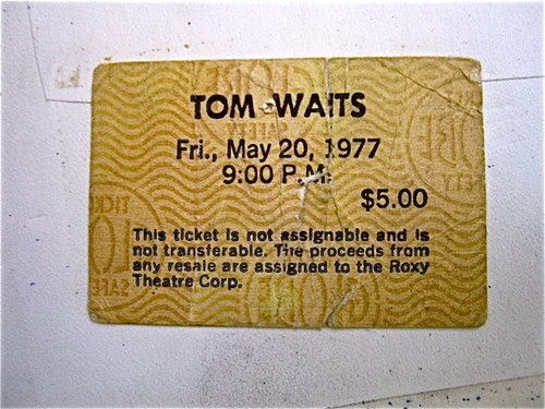Ticket for the early show for Tom Waits at the Roxy Theater, 1977.