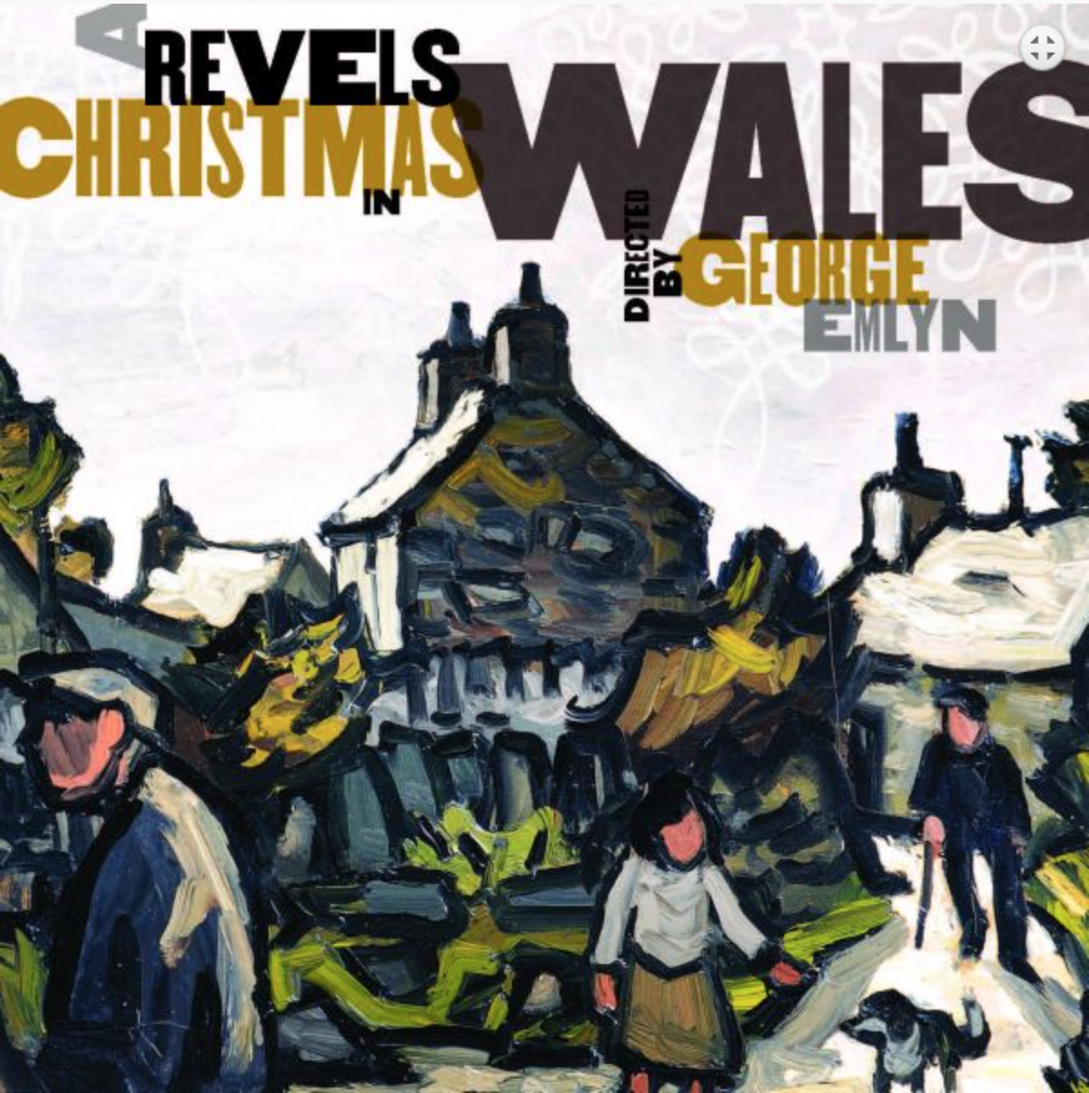 Revels presents: A Revels Christmas in Wales  Directed by George Emlyn, this album is sure to make you feel right at home in Wales, complete with all your favorite folk tunes in Welsh and English.