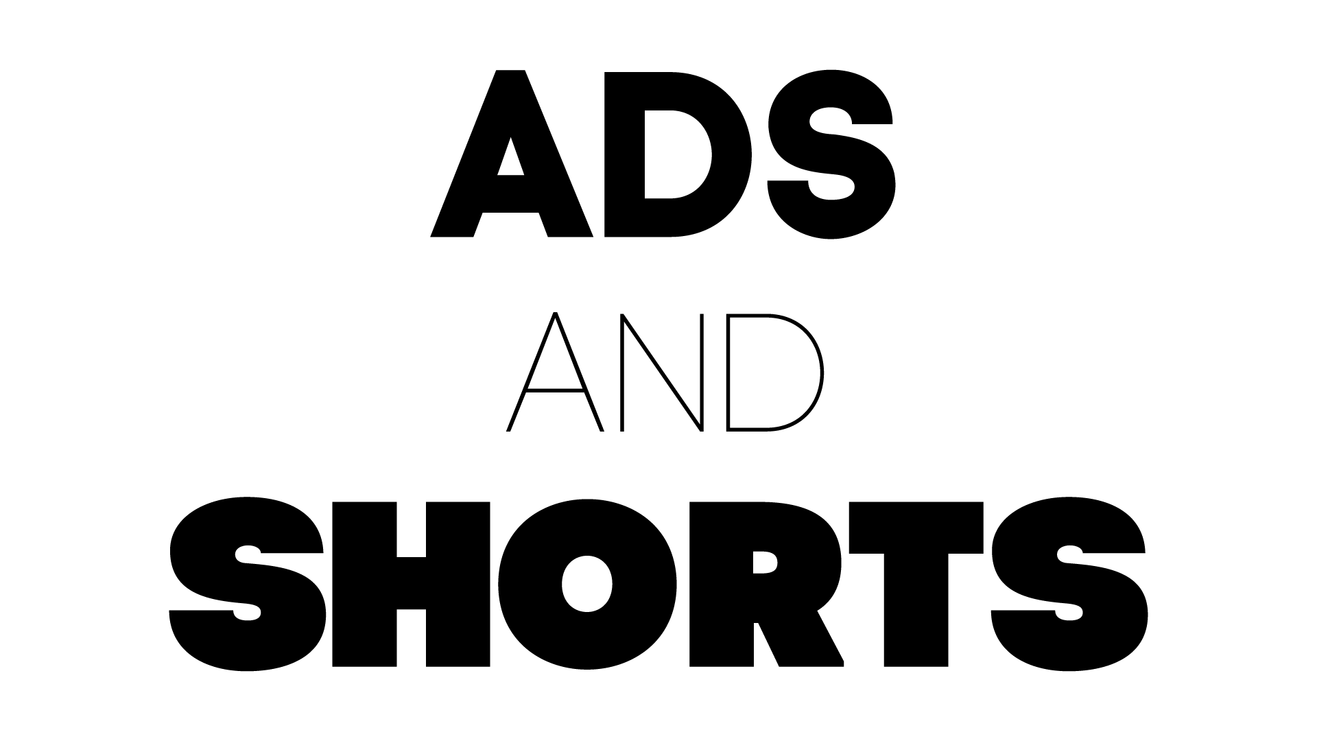 ADS AND SHORTS-01.png