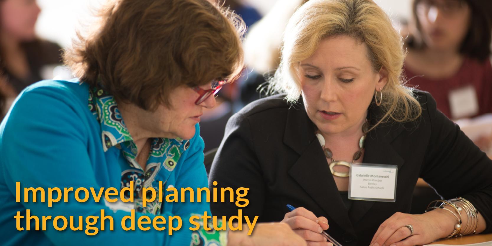 Improved planning through deep study