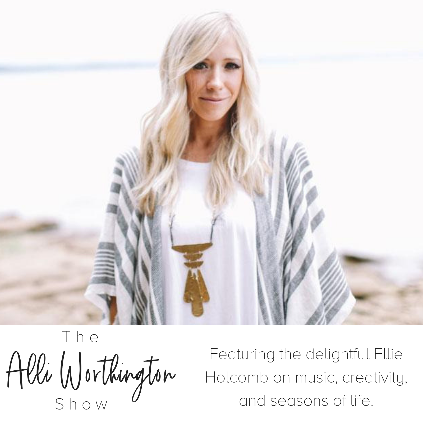 Episode #30 with Ellie Holcomb.png