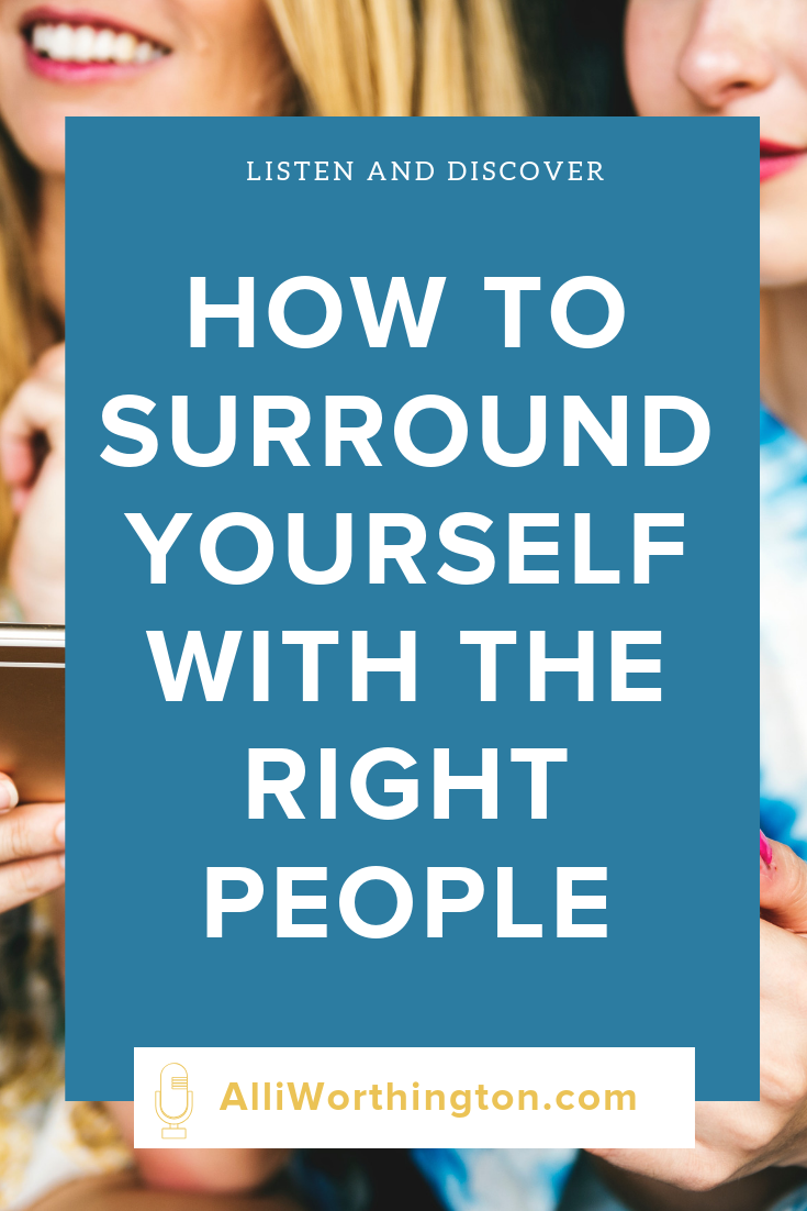 How to surround yourself with the right people.png