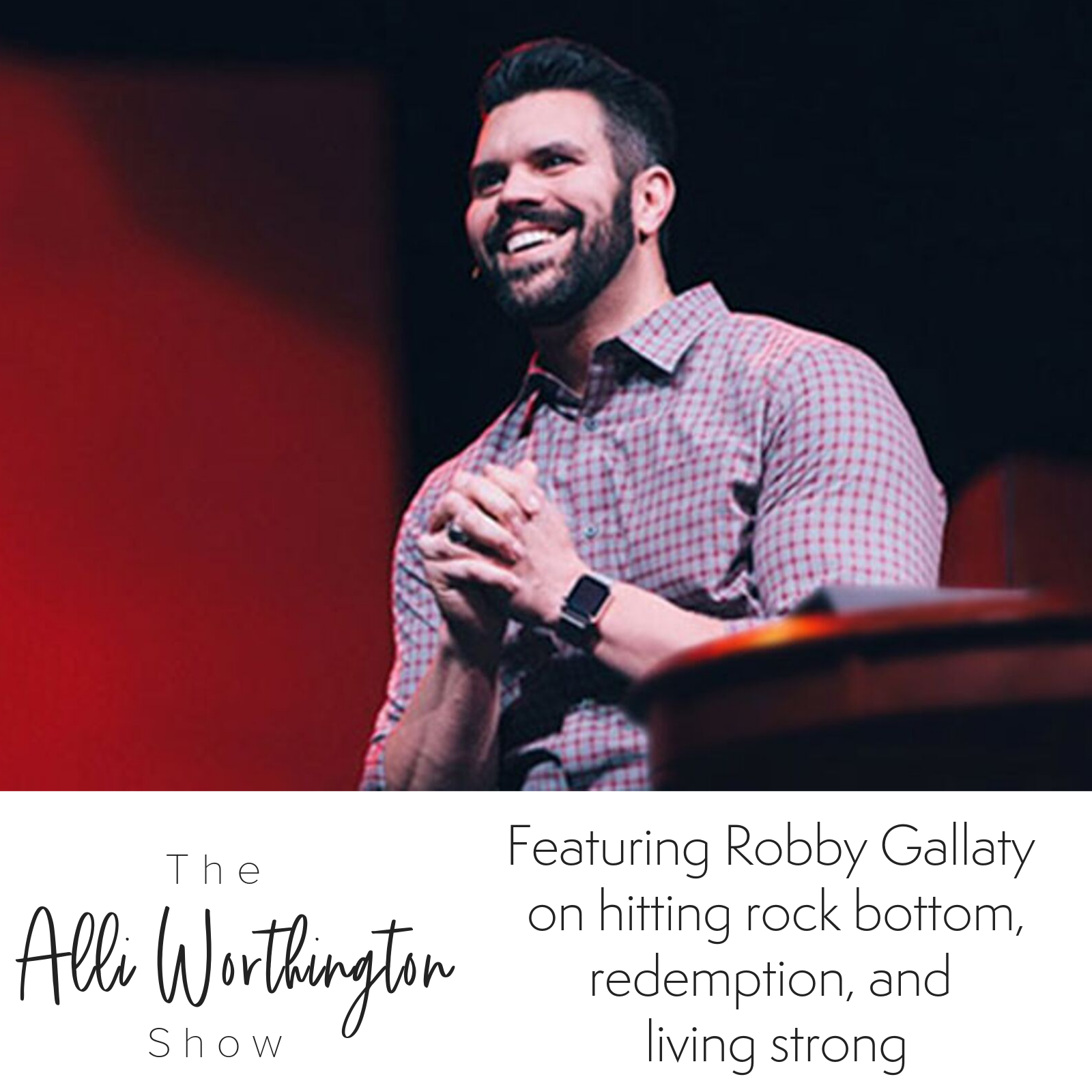 Episode #76 with Robby Gallaty.png