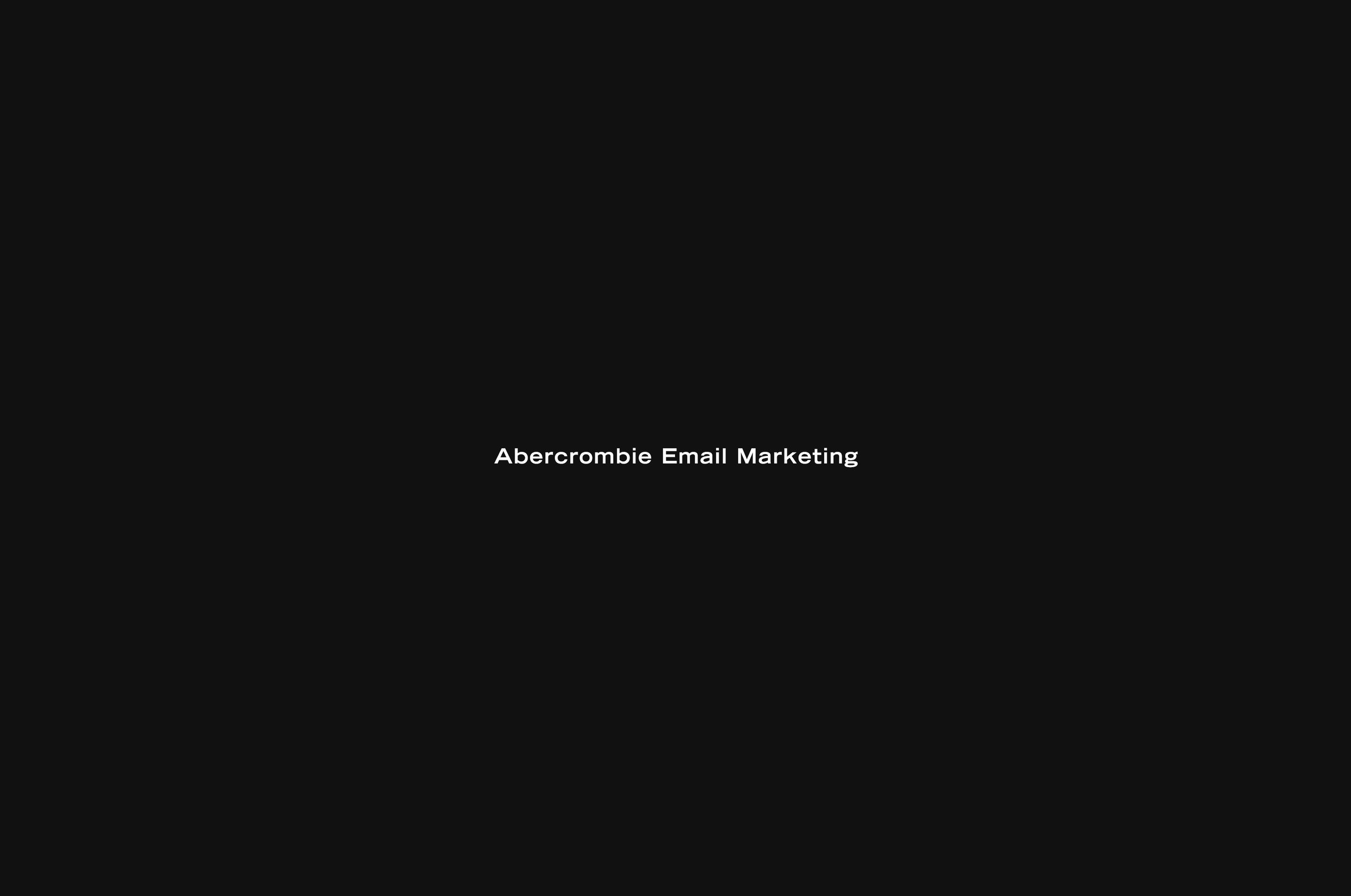 Abercrombie — Email Design & Art Direction