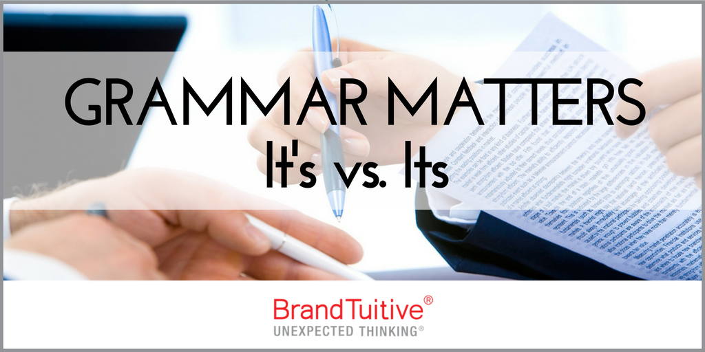BrandTuitive_BrandingandMarketingAgency_GrammarMatters_Itsvs.It's.png
