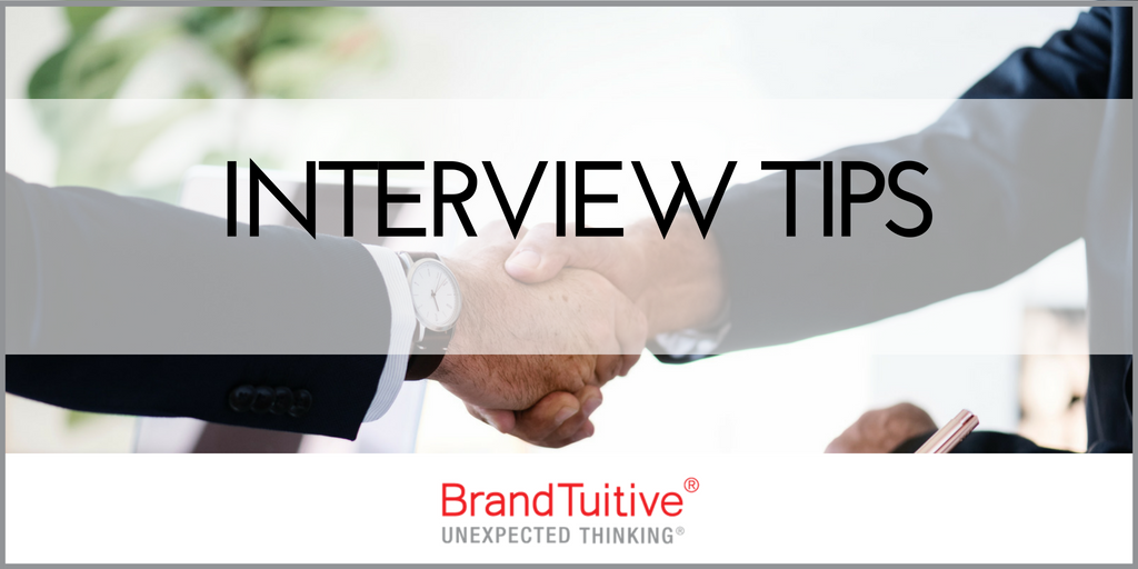 BrandTuitive_BrandingandMarketingAgency_InterviewTips.png