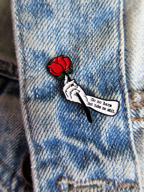 Do No Harm, Take no Shit Rose Lapel Enamel Pin $6.50