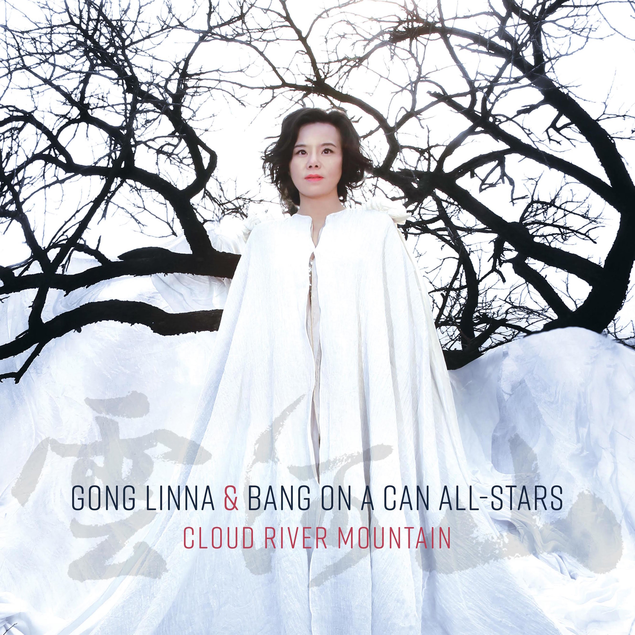 Gong Linna & Bang on a Can All-Stars –  Cloud River Mountain