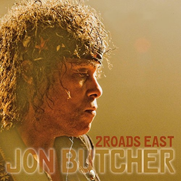 Jon Butcher - 2 Roads East   2016    Engineered/Mixed Album