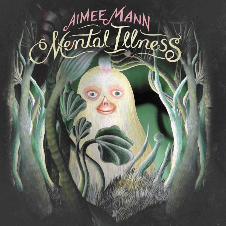 Aimee Mann, Mental Illness