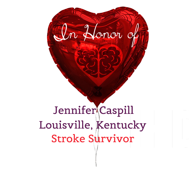 IN-HONOR-OF-DONOR-STROKE-HEARTBRAIN -2017 Jennifer Caspill.jpg