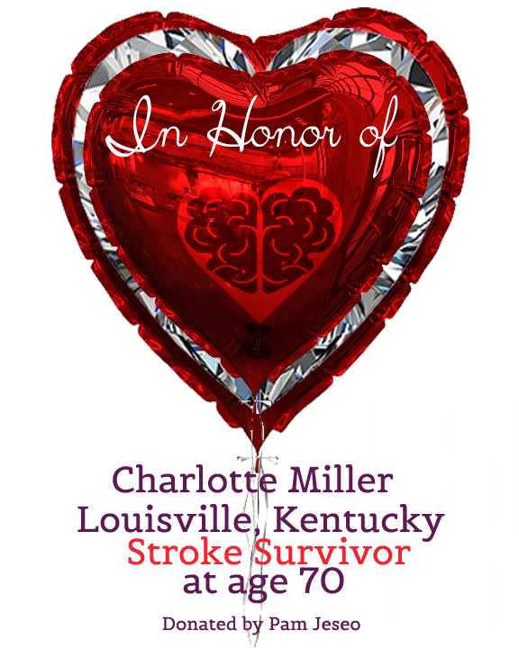 IN-HONOR-OF-DONOR-STROKE-HEARTBRAIN in Honor Of Ballon Platinum_CharlotteMiller.png