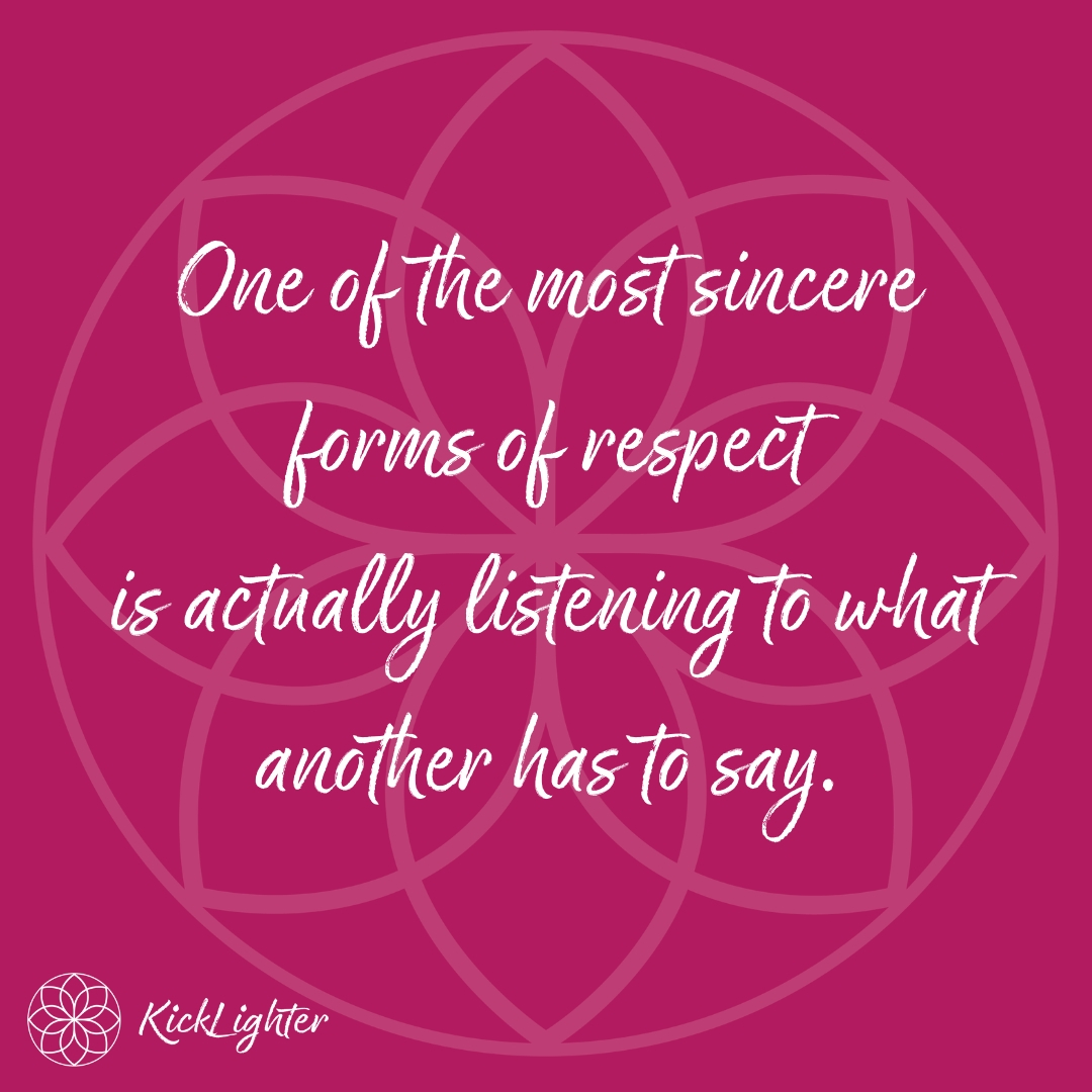 Listening_Respect_KickLighter.jpg