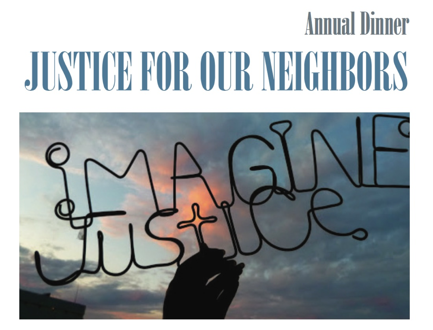 Justice For Our Neighbors Annual Dinner 2017, Image only.png