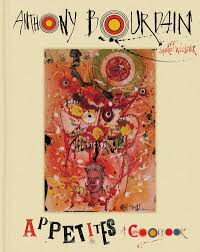 Anthony Bourdain Appetite Book Amazon