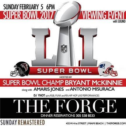 Super Bowl 51 The Forge Miami Beach