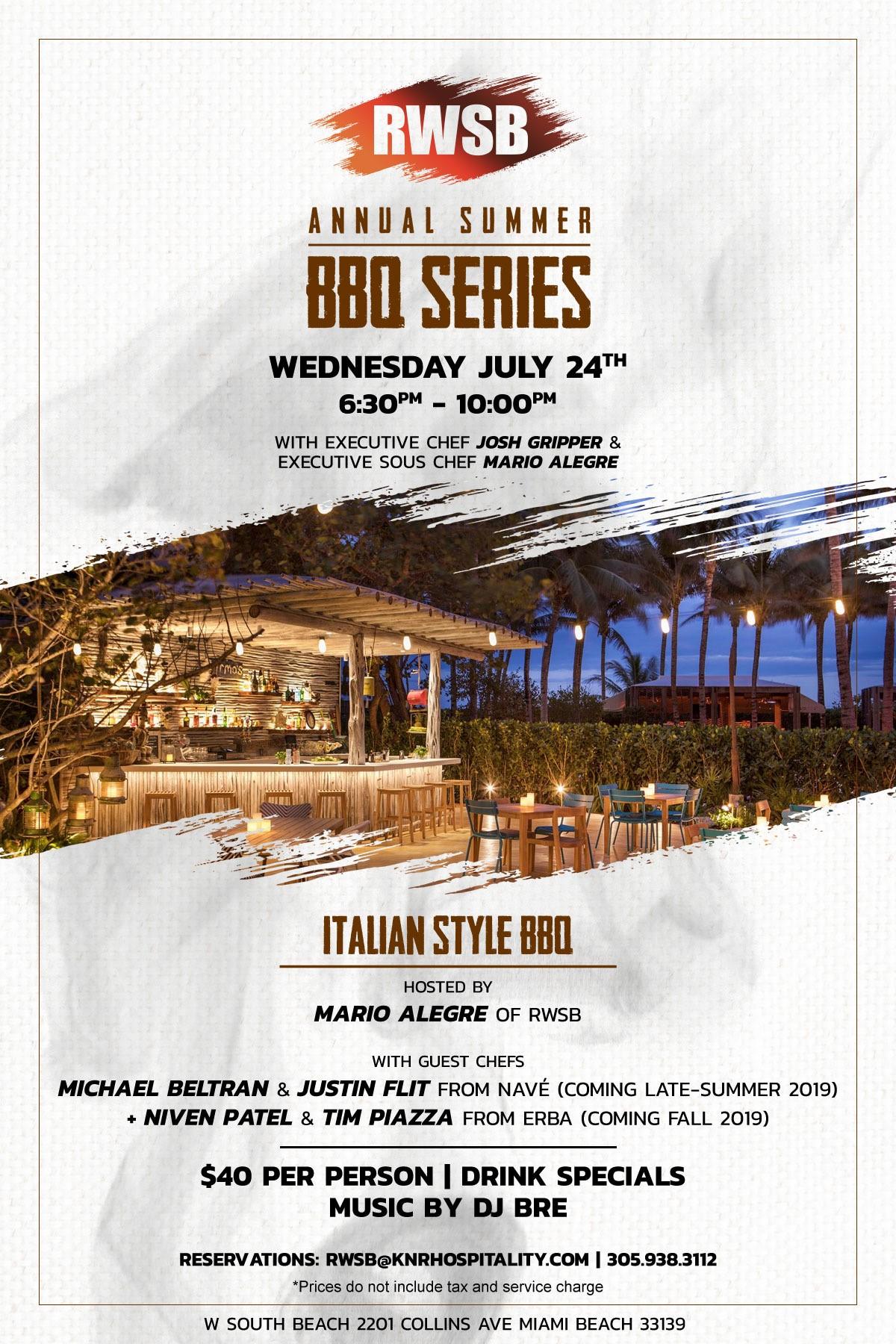 RWSB BBQ Series at W Hotel Miami Beach