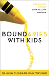 Boundaries with Kids  by H. Cloud, J. Townsend