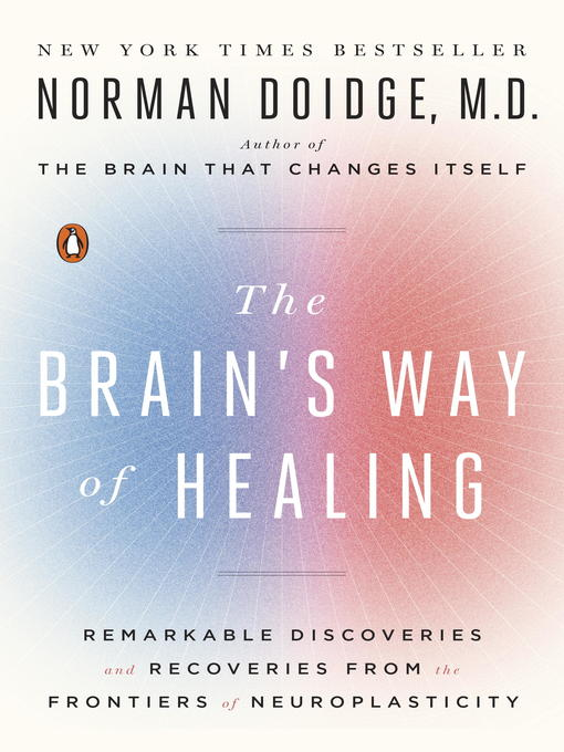 Dr. Norman Doidge's 2015 book features two chapters on the Feldenkrais Method.