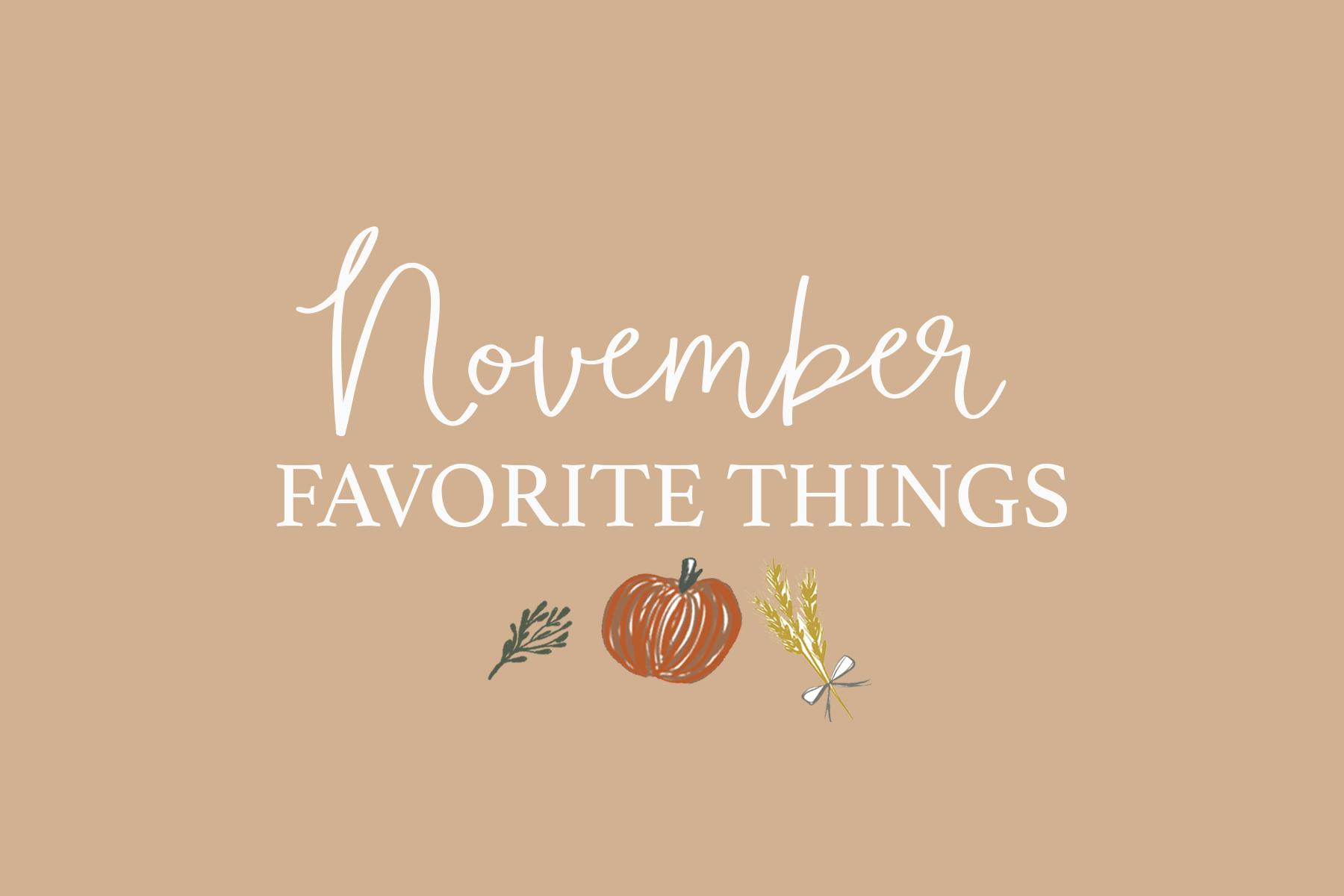 November favorite things.jpg