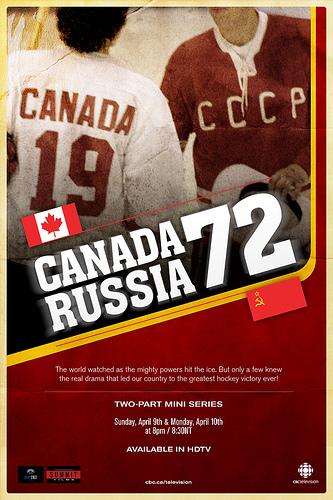 Dream Street Pictures - Canada Russia '72 mini series poster