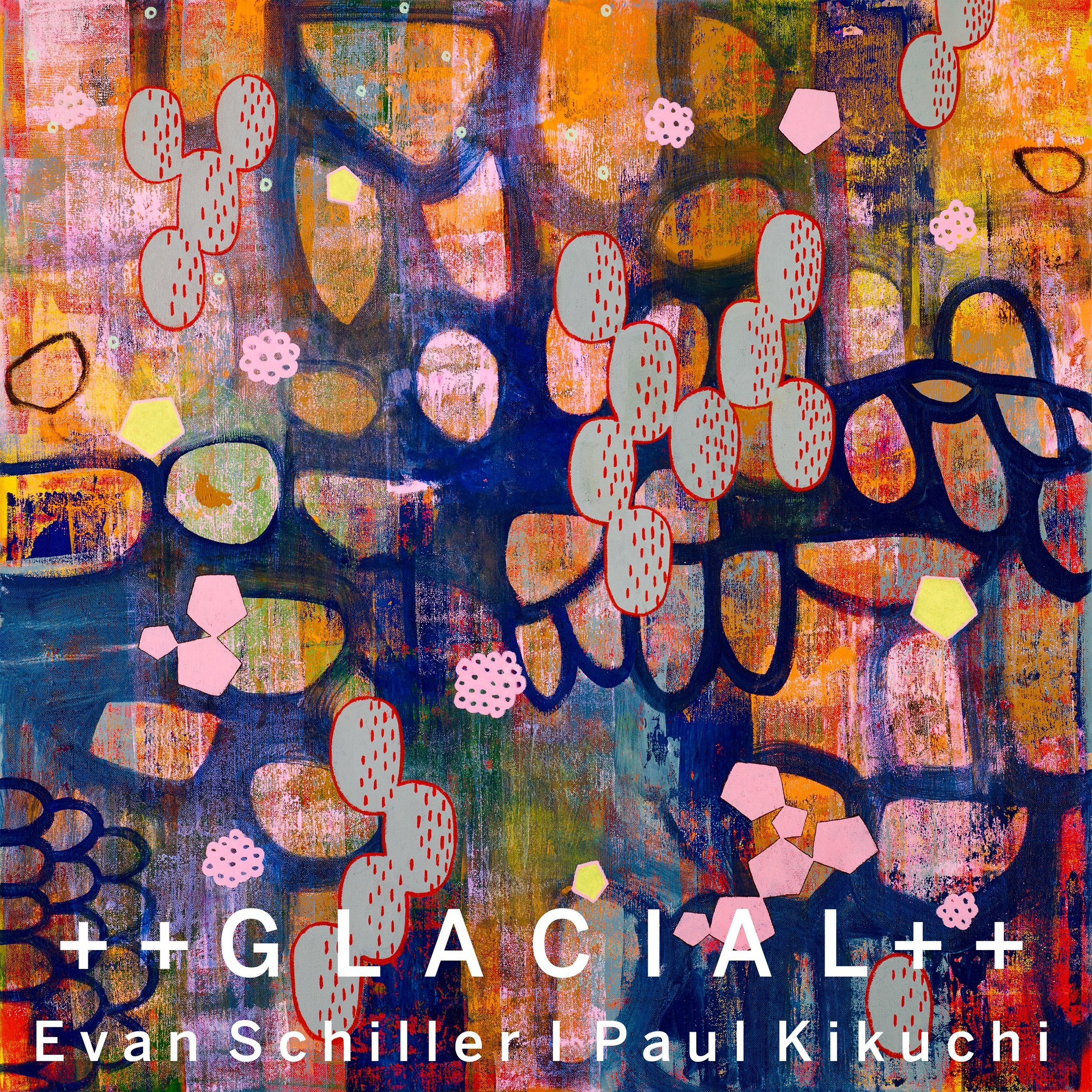 ++GLACIAL++ (2019) Digital Download