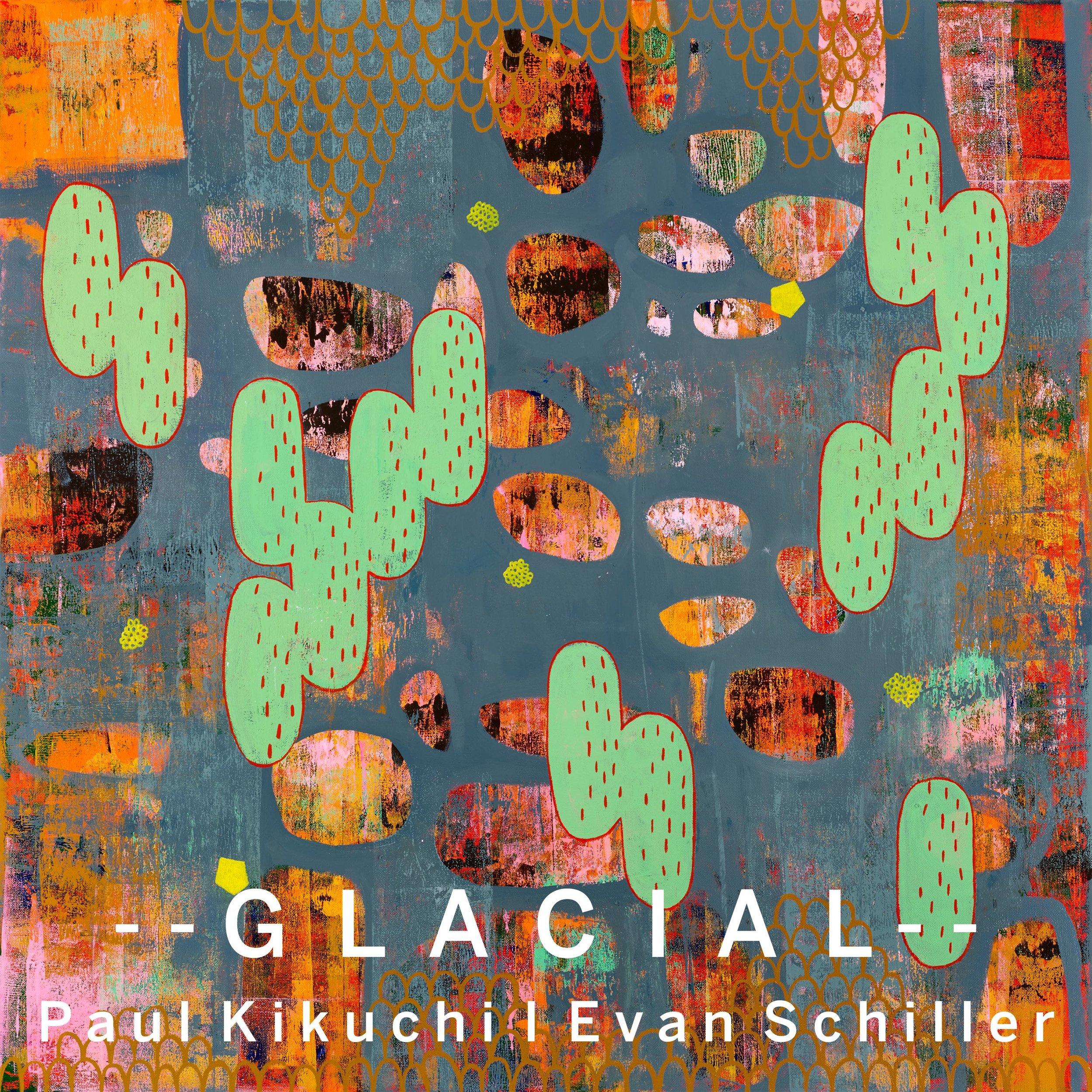 —GLACIAL— (2019) Digital Download