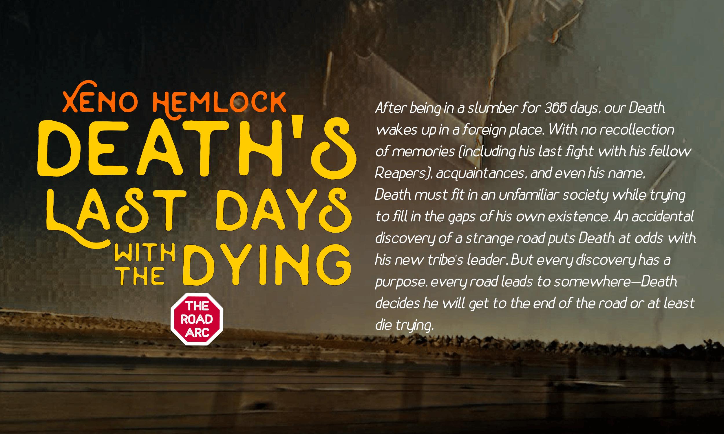 Road Arc Xeno Hemlock Death Last Days Dying.png
