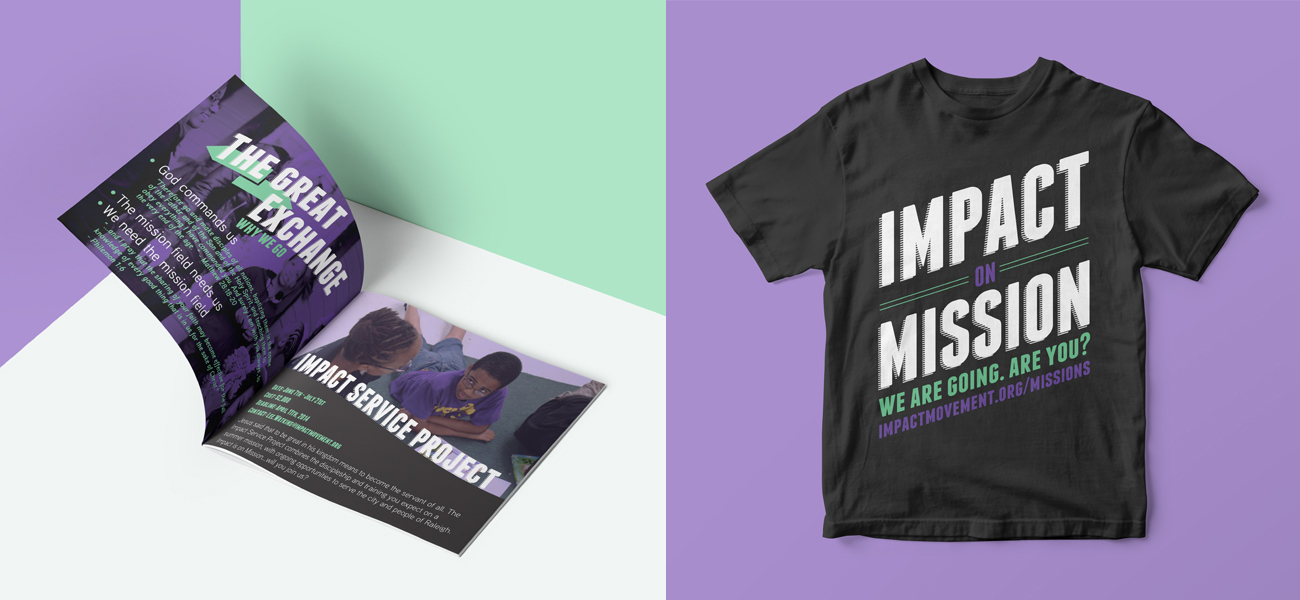 Display Banner, Booklet & T-Shirt designed to promote The Impact Movement's 'Impact Serve Project', a group of summer service programs for college students