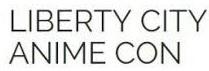 Liberty City Anime Con - August 9-11, 2019New York, New Yorkhttps://libertycityanimecon.com/