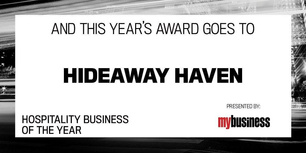 HideAway Haven winner My Business Hospitality Business of the Year.