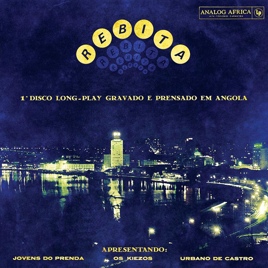 Rebita Release Date: October 29, 2013 Label: Analog Africa   SERVICE: Restoration, Mastering SOURCE MATERIAL: 33.3 rpm LP record NUMBER OF DISCS: 1 GENRE: Angolan FORMAT: LP