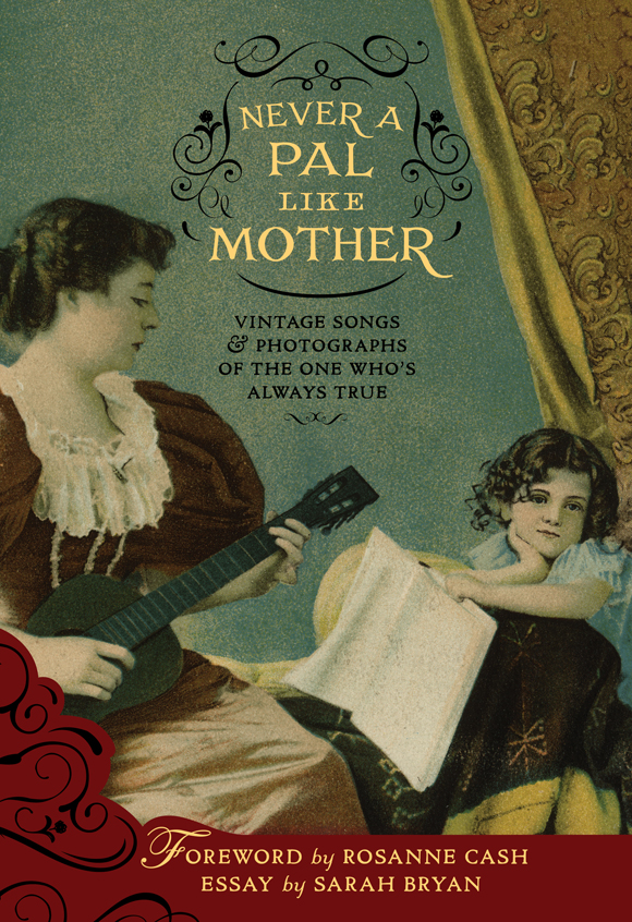 Never a Pal Like Mother: Vintage Songs & Photographsof the One Who's Always True  Release Date: May 10, 2011 Label: Dust-to-Digital  SERVICE: Restoration, Mastering SOURCE MATERIAL: 78 rpm Records NUMBER OF DISCS: 2 GENRE: Jazz, Blues, Gospel FORMAT: CD