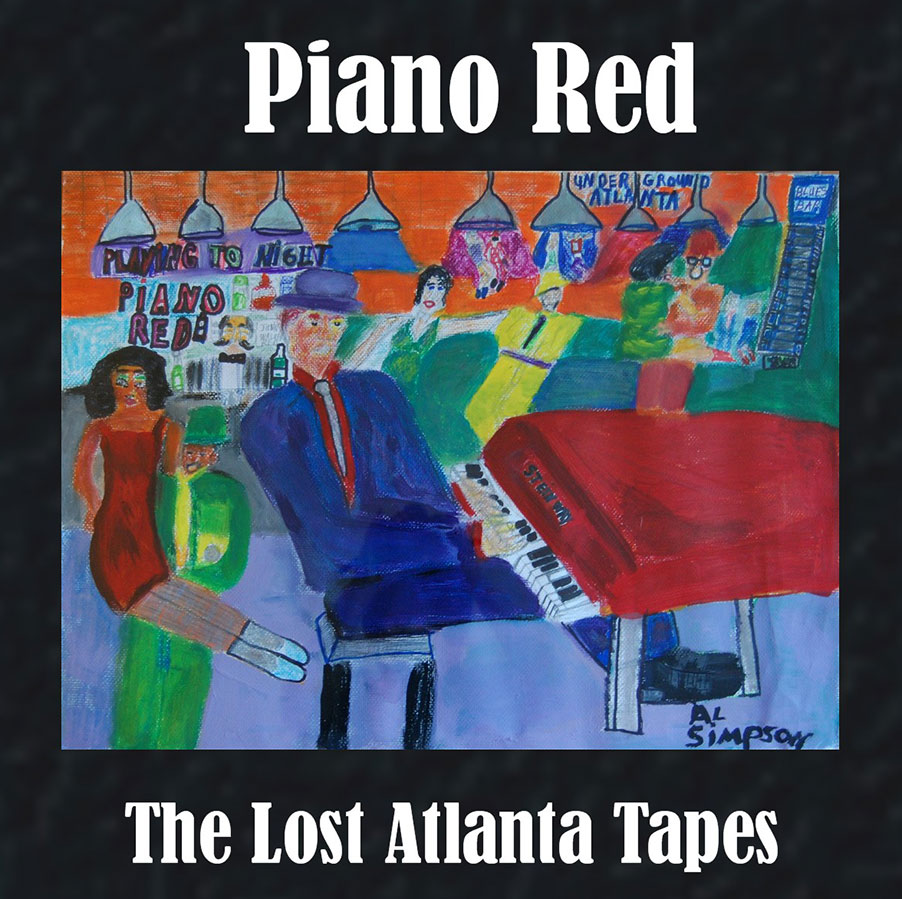 """Piano Red - The Lost Atlanta Tapes  Release Date: August 10, 2010 Label: Landslide  SERVICE: Tape Baking, Transfer, Restoration, Mastering SOURCE MATERIAL: 1/4"""" Tape NUMBER OF DISCS: 1 GENRE: R&B/Blues FORMAT: CD"""