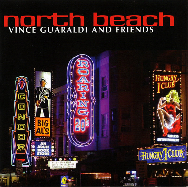 """Vince Guaraldi - North Beach  Release Date: January 26, 2006 Label: D&D  SERVICE: Transfer, Restoration SOURCE MATERIAL: 1/4"""" Tape NUMBER OF DISCS: 1 GENRE: Jazz FORMAT: CD"""