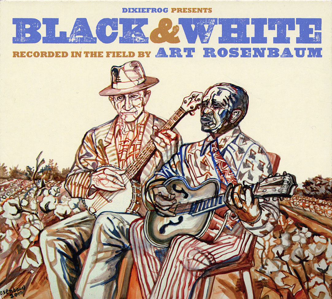 """Black & White - Recorded in the Field by Art Rosenbaum  Release Date: November 09, 2010 Label: Dixie Frog  SERVICE: Transfer, Restoration, Mastering SOURCE MATERIAL: 1/4"""" Tape, DAT NUMBER OF DISCS: 1 GENRE: Gospel, Blues, Country FORMAT: CD"""