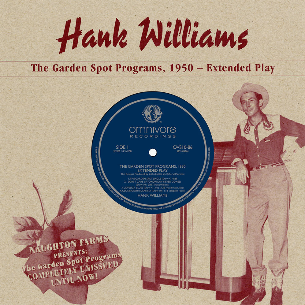 """Hank Williams - The Garden Spot Programs, 1950 - EP  Release Date: April 19, 2014 Label: Omnivore Recordings  SERVICE: Restoration, Mastering (Due to a printing error on the 10"""" sleeve Michael Graves was not credited with Mastering and restoration) SOURCE MATERIAL: 16"""" Transcription Records NUMBER OF DISCS: 1 GENRE: Country FORMAT: 10"""" EP"""