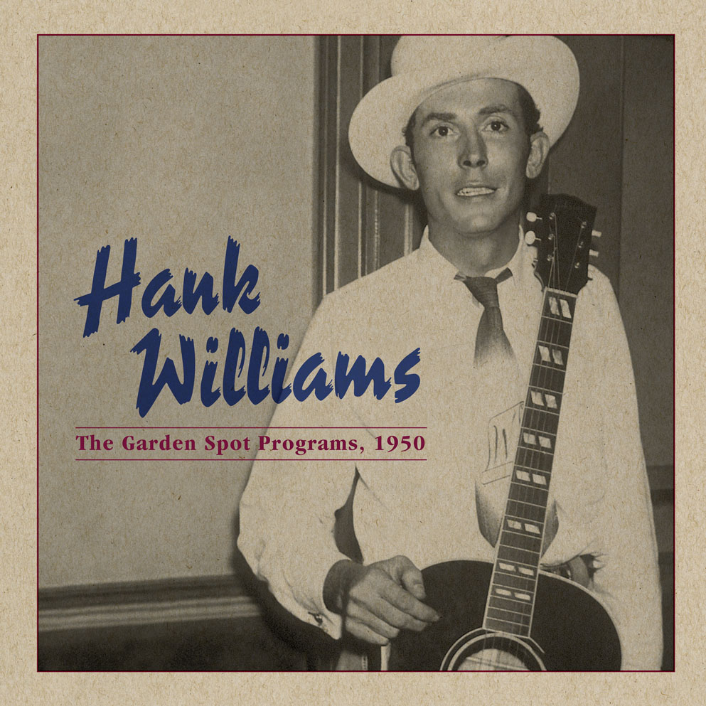 """Hank Williams - The Garden Spot Programs, 1950  Release Date: May 19, 2014 Label: Omnivore Recordings  SERVICE: Restoration, Mastering SOURCE MATERIAL: 16"""" Transcription Records NUMBER OF DISCS: 1 GENRE: Country FORMAT: CD and LP"""