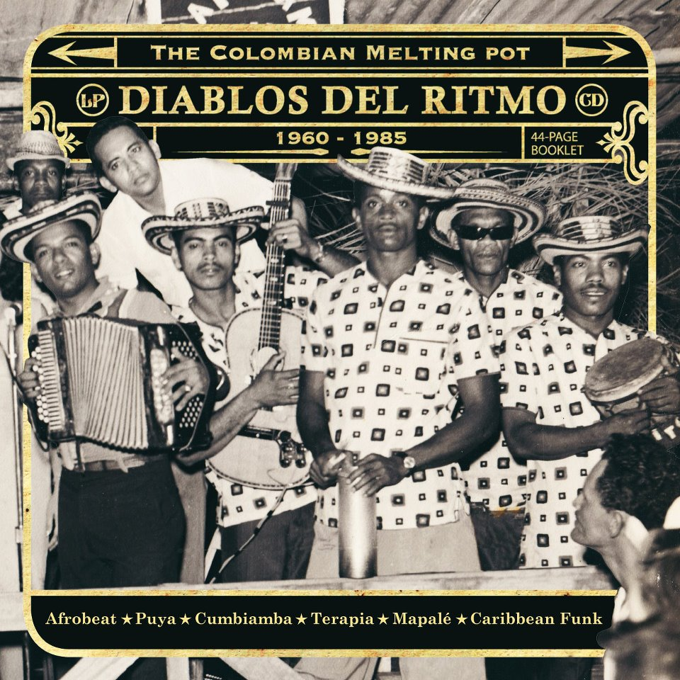 Diablos del Ritmo: The Colombian Melting Pot 1960-1985  Release Date: November 20, 2012 Label: Analog Africa  SERVICE: Restoration, Mastering SOURCE MATERIAL: 45 rpm records NUMBER OF DISCS: 2 CDs, 4 LPs GENRE: Colombian FORMAT: CD and LP