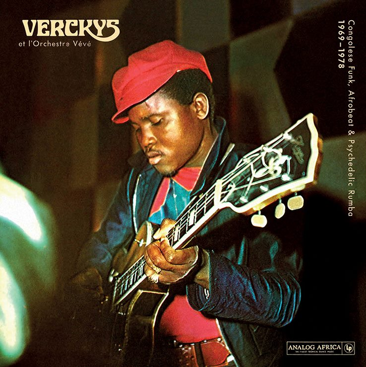 Verckys-  Congolese Funk Afrobeat & Psychedelic Rumba 1969   Release Date: December 16, 2014 Label: Analog Africa  SERVICE: Restoration, Mastering SOURCE MATERIAL: Vinyl Records NUMBER OF DISCS: 1 GENRE: Congolese Funk FORMAT: CD and LP