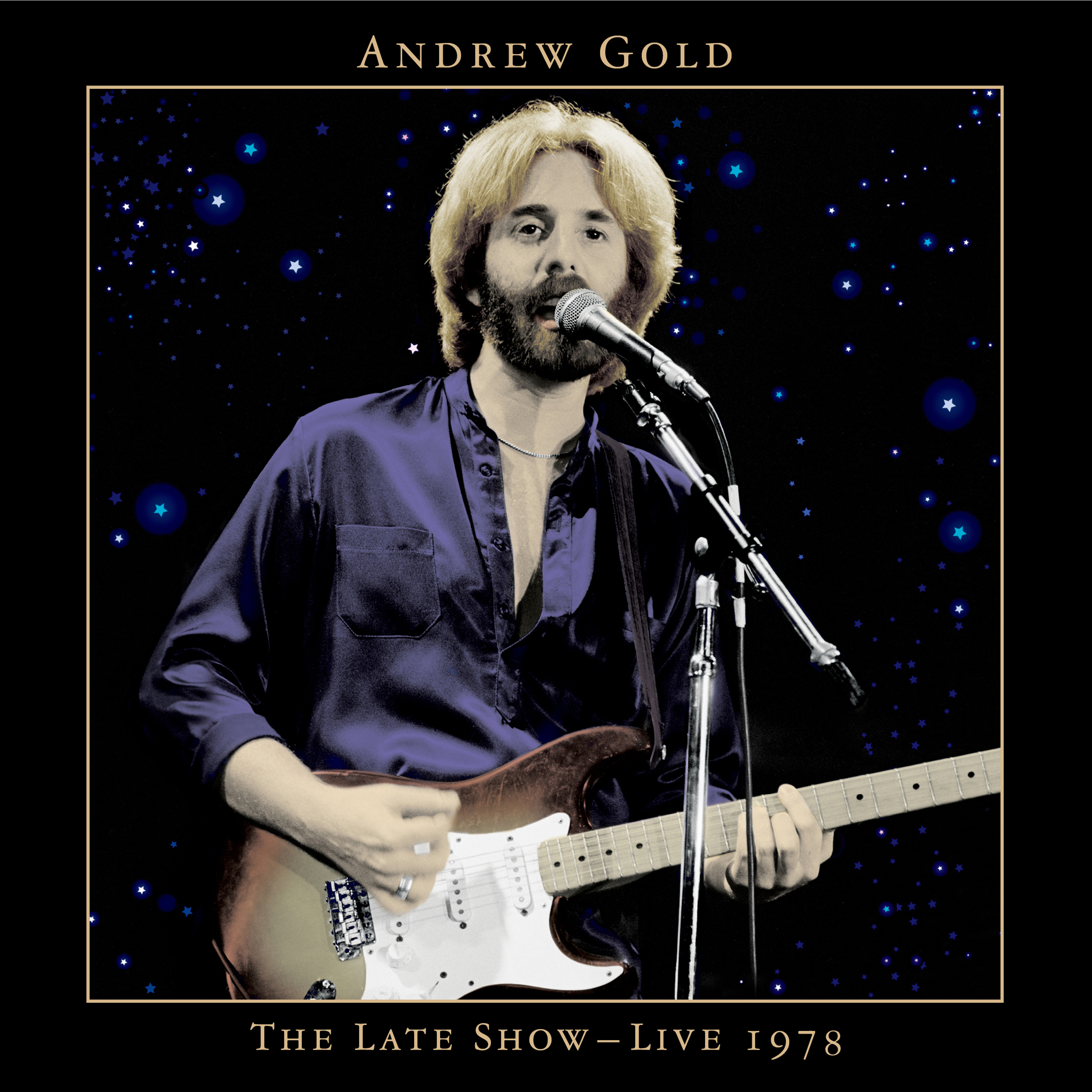 Andrew Gold -The Late Show:Live 1978  Release Date: May 12, 2015 Label: Omnivore Recordings  SERVICE: Restoration, Mastering NUMBER OF DISCS: 1 GENRE: Rock FORMAT: CD