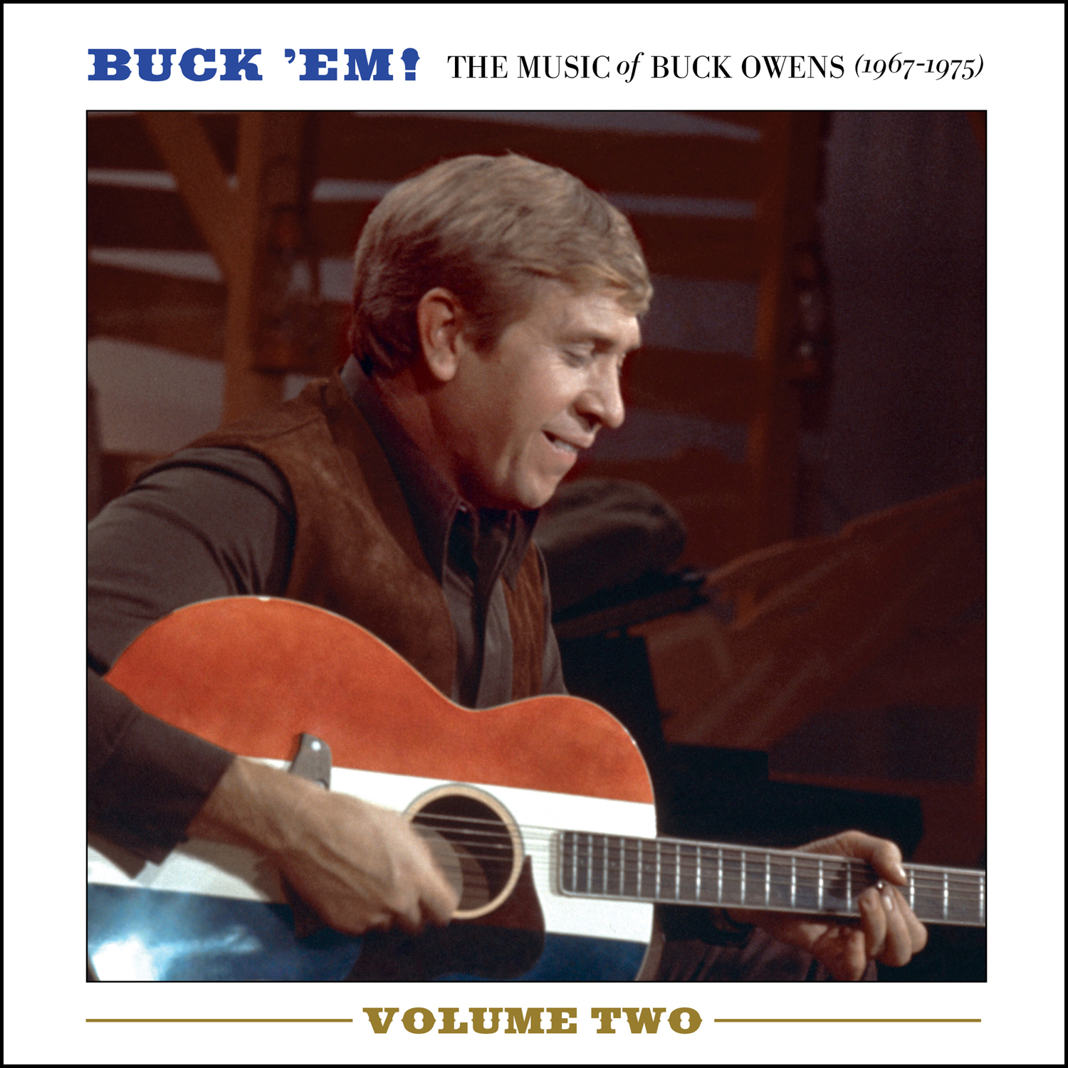 Buck Ownes -  Buck 'Em! Volume Two: The Music Of Buck Owens (1967-1975)  Release Date: November 15, 2015 Label: Omnivore Recordings  SERVICE: Restoration,Mastering NUMBER OF DISCS: 2 GENRE: Country FORMAT: CD   TRAILER
