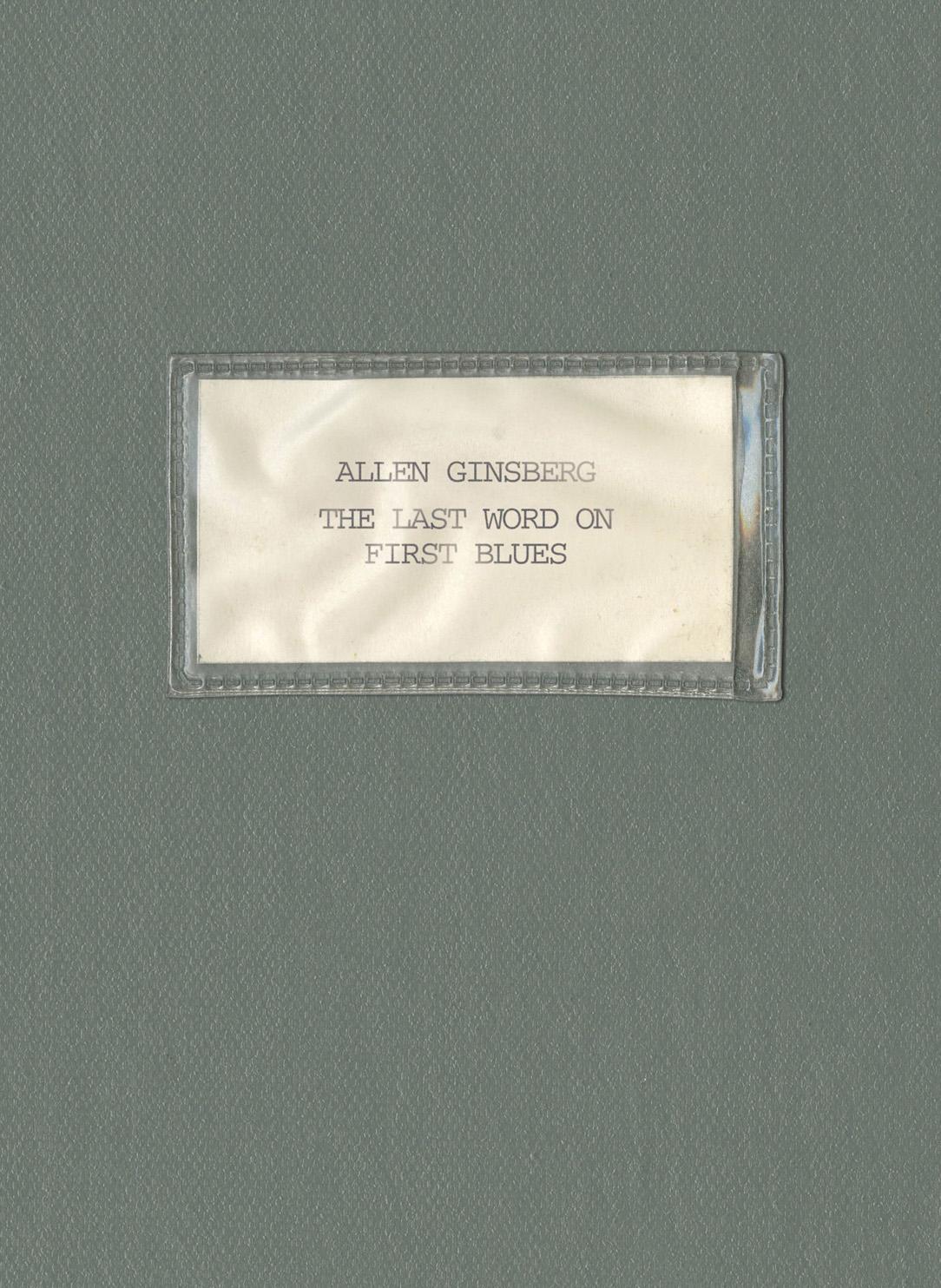 Allen Ginsberg-The Last Word On First Blues  Release Date: May 20, 2016 Label: Omnivore Recordings  SERVICE: Restoration, Mastering NUMBER OF DISCS: 3 GENRE: Folkrock FORMAT: CD