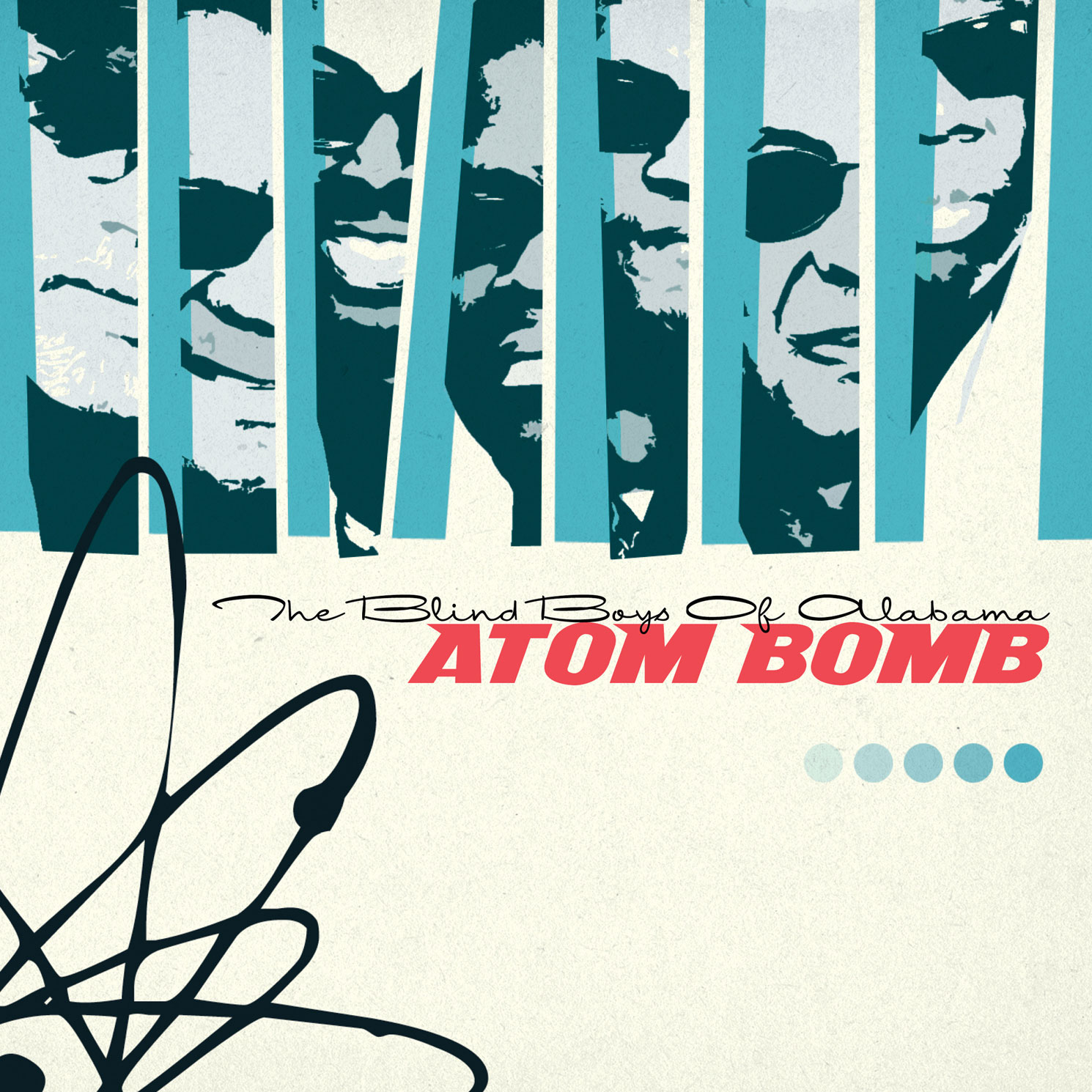 The Blind Boys of Alabama-Atom Bomb  Release Date: November 4, 2016 Label: Omnivore Recordings  SERVICE: Restoration, Mastering (Bonus tracks) NUMBER OF DISCS: 1 GENRE: Gospel FORMAT: CD
