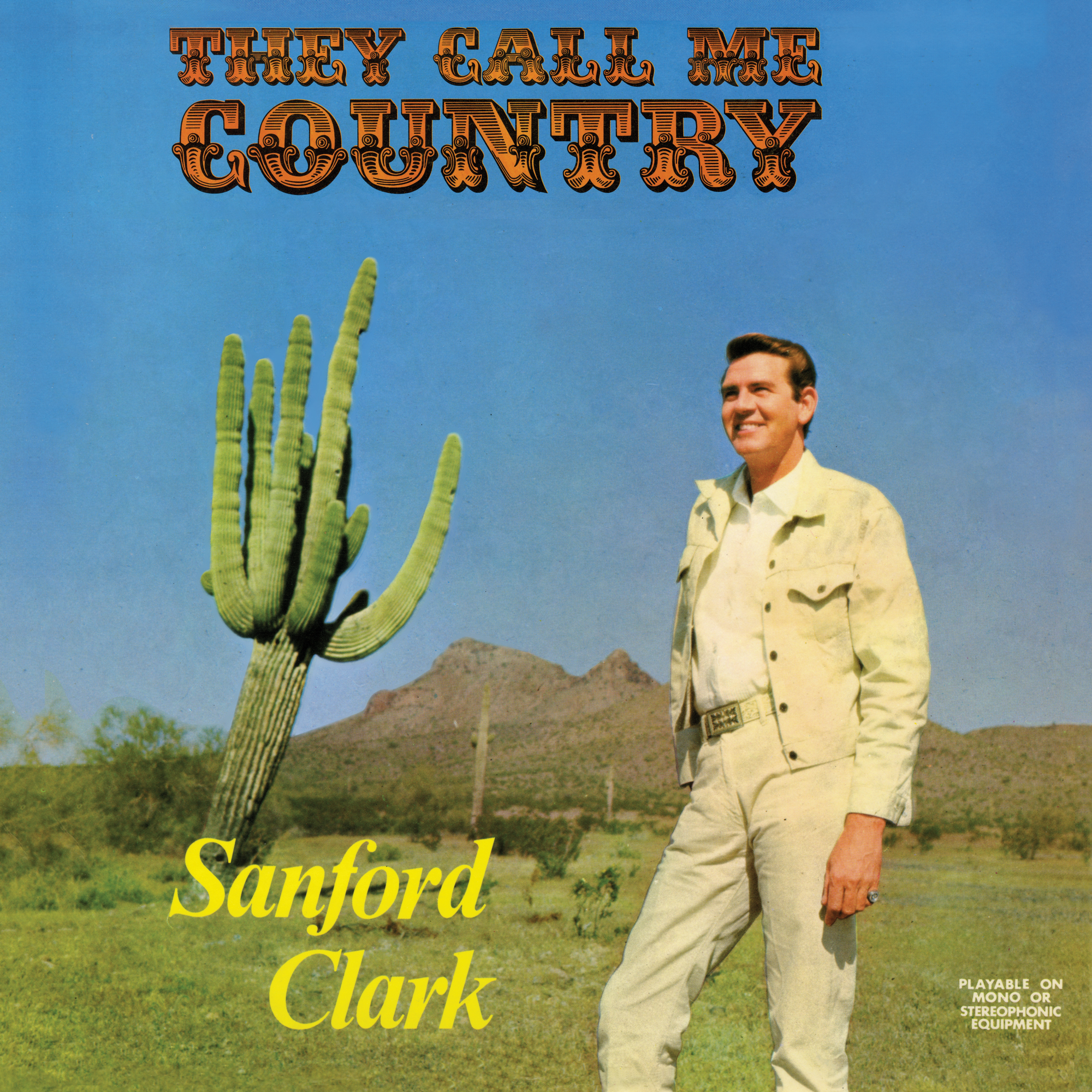 Sanford Clark - They Call Me Country  Release Date: July 12, 2019 Label: Numero Group  SERVICE: Mastering, Restoration NUMBER OF DISCS: 1 GENRE: Country FORMAT: LP