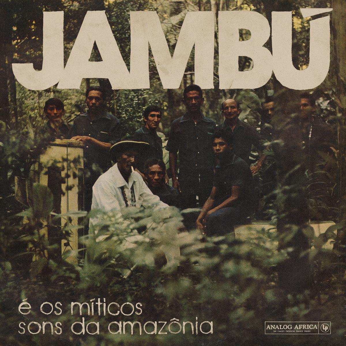 Jambú e Os Míticos Sons Da Amazônia  Release Date: June 21, 2019 Label: Analog Africa  SERVICE: Mastering, Restoration NUMBER OF DISCS: 1, 2 GENRE: Brazilian FORMAT: CD, LP